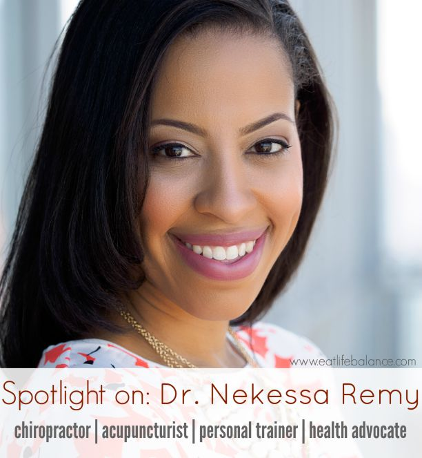 Spotlight on: Dr. Nekessa Remy (Eat Life Balance)